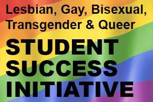 Lesbian, Gay, Bisexual, Trangender and Queer Student Success Initiative