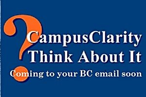 Campus Clarity - Think About It -Coming to your BC email soon