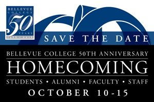 Save the date. Bellevue College 50th Anniversary homecoming. Students, alumni, faculty, staff. October 10-15, 2016