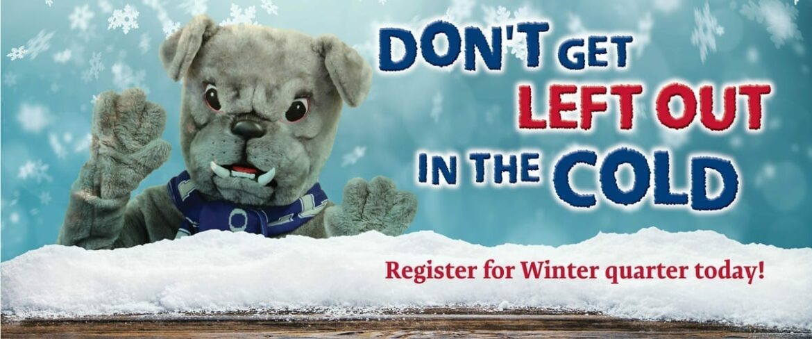 Don't get left out in the cold. Register for Winter quarter today