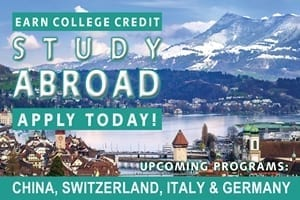 Study Abroad - China, Switzerland, Italy & Germany - links to program info page