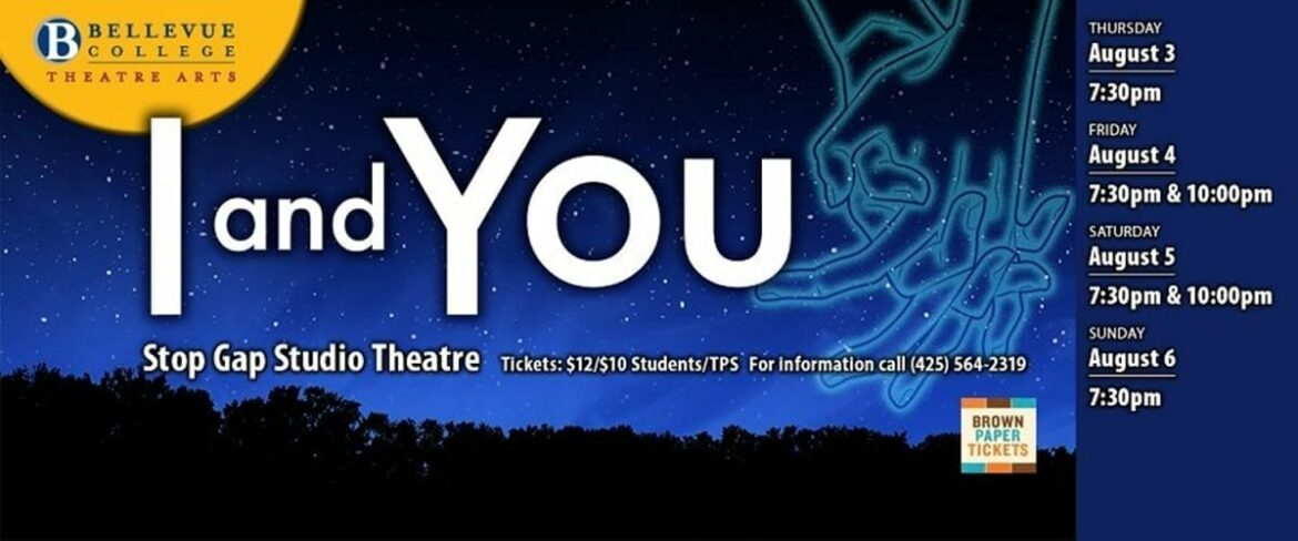 I and You, BC Theatre Arts Summer Project 2017, August 3-6
