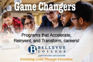 Game Changers - Programs that accelerate, reinvent and transform careers - Bellevue College continuing education