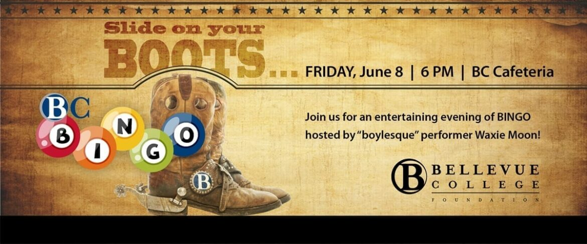 Slide on your boots, Friday, June 8, 6 p.m., BC Cafeteria. Join us for an entertaining evening of BINGO hosted by 'boylesque' performer Waxie Moon.