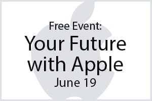 Free Event - Your Future With Apple - June 19