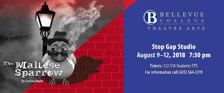 The Maltese Sparrow -Bellevue College Theatre Arts -