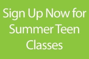 Sign Up Now For Summer Teen Classes