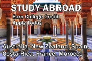 Study Abroad - Earn College Credit, Apply Today - Australia/New Zealand, Spain, Costa Rica, France, Morocco