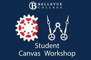 Bellevue College - Student Canvas Workshop