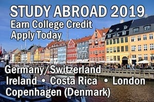 Study Abroad 2019, Earn College Credit, Apply Today, Germany/Switzerland • Ireland • Costa Rica • Copenhagen (Denmark) • London