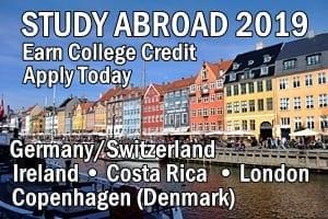 Study Abroad 2019, Earn College Credit, Apply Today, Germany/Switzerland • Ireland • Costa Rica • Copenhagen (Denmark) • London
