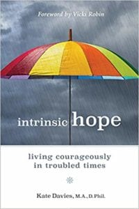 Intrinsic Hope: Living Courageously in Troubled Times