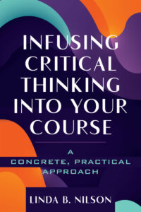 Infusing Critical Thinking into Your Course - FULL