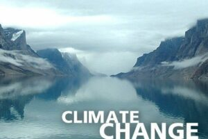 Photo of lake with mountains with the words climate change on the photo