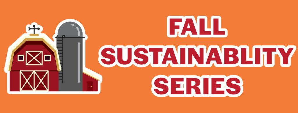fall sust series
