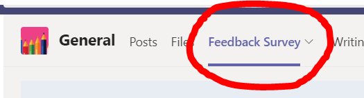 """Where to find the """"Feedback Survey"""" tab in the Writing Lab Team General channel"""