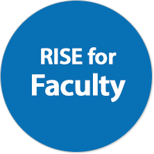 RISE for Faculty
