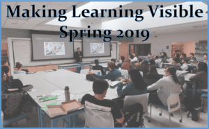Link for Making Learning Visible Spring 2019