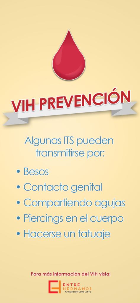 """Small poster in Spanish that says """"VIH Prevención: Algunas ITS pueden transmitirse por: besos, contacto genital, compartiendo agujas, piercings en el cuerpo, hacerse un tatuaje. Para más información del VIS vista Entre Hermanos"""""""