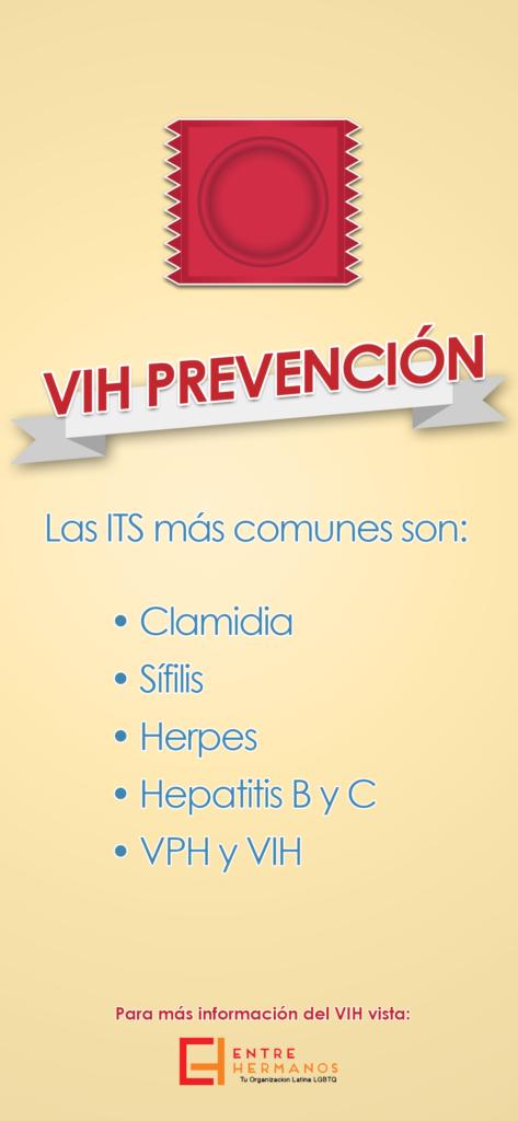 """Small poster in Spanish that says """"VIH Prevención: Las ITS más communes son: Clamidia, Sífilis, Herpes, Hepatitis B y C, VPH y VIH. Para más información del VIS vista Entre Hermanos"""""""