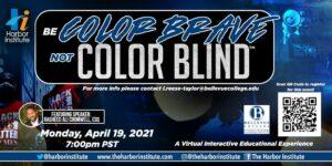 Be Color Brave Not Color Blind