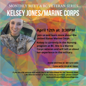 Join us for the BC Veteran Series and meet Kelsey Jones, Marine Corps Veteran and student in the Nursing program