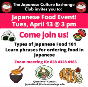 Japanese Food 101 is on the menu for the first Japanese Culture Exchange Club meeting for Spring
