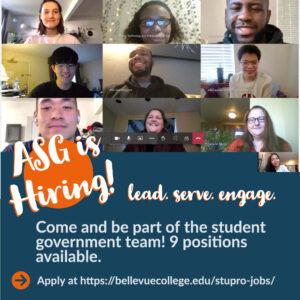 ASG is hiring for all nine positions, visit https://bellevuecollege.edu/stupro-jobx/