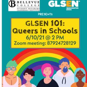 GLSEN 101: Join on Zoom, https://bellevuecollege.zoom.us/j/87924728129