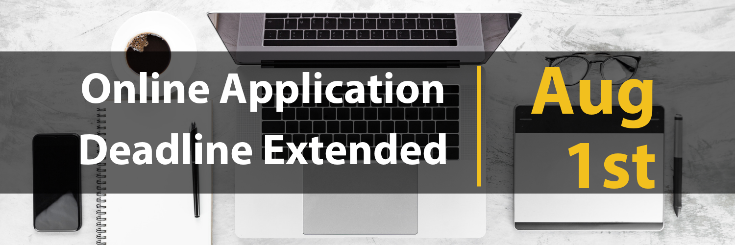Online Application Deadline Extended - August 1