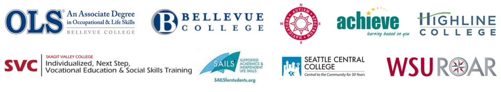 Logos for: OLS Bellevue College, Autism Spectrum Navigators, Achieve Highline College, INVEST Skagit Valley College, SAILS Seattle Central College, and WSU ROAR programs.