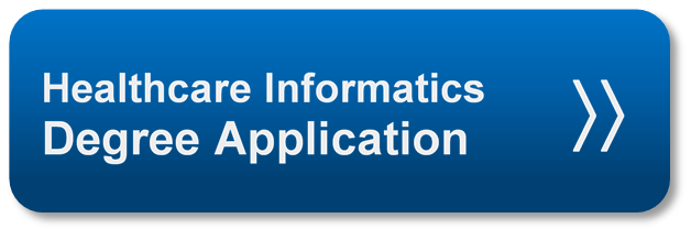 healthcare informatics degree application