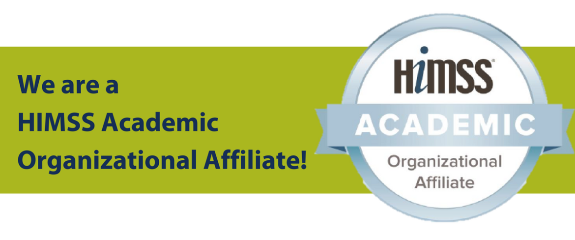 We are a HIMSS Academic Organizational Affiliate!