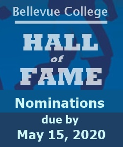 Bellevue College, Hall of Fame, Nominations due by May 15, 2020