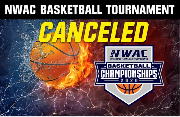 NWAC Basketball Tournament has been Canceled - Updated March 12