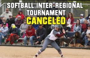 Softball Inter-Regional Tournament - Canceled