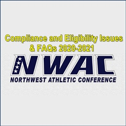 NWAC Compliance and Eligibility Issues & FAQs 2020-2021