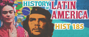 History of Latin America poster image with Friday Kahlo and Cezar Chavez