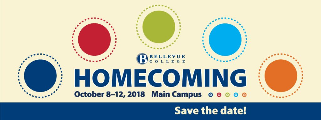 Bellevue College homecoming, October 8-12, 2018. Main Campus. Save the date