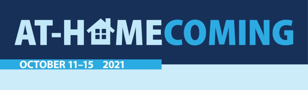 At-Homecoming October 11–15, 2021