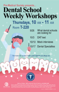 Dental school workshops on thursdays 10 - 11 am