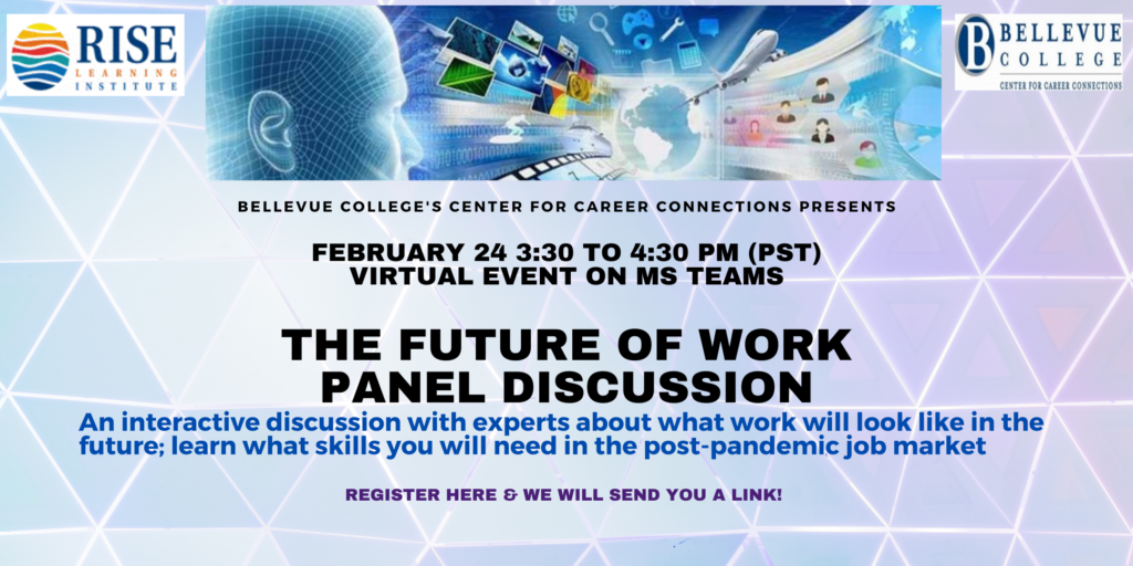 """Flyer for the Future of Work Panel Discussion. The subheading reads: """"An interactive discussion with experts about what will work will look like in the post-pandemic job market."""""""
