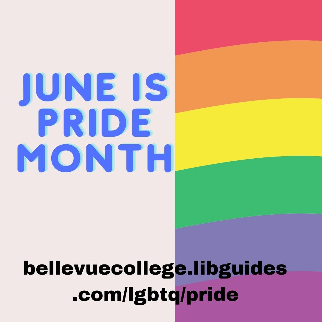 Rainbow Image to Celebrate Pride Month. Click to see our LGBTQ+ LibGuide