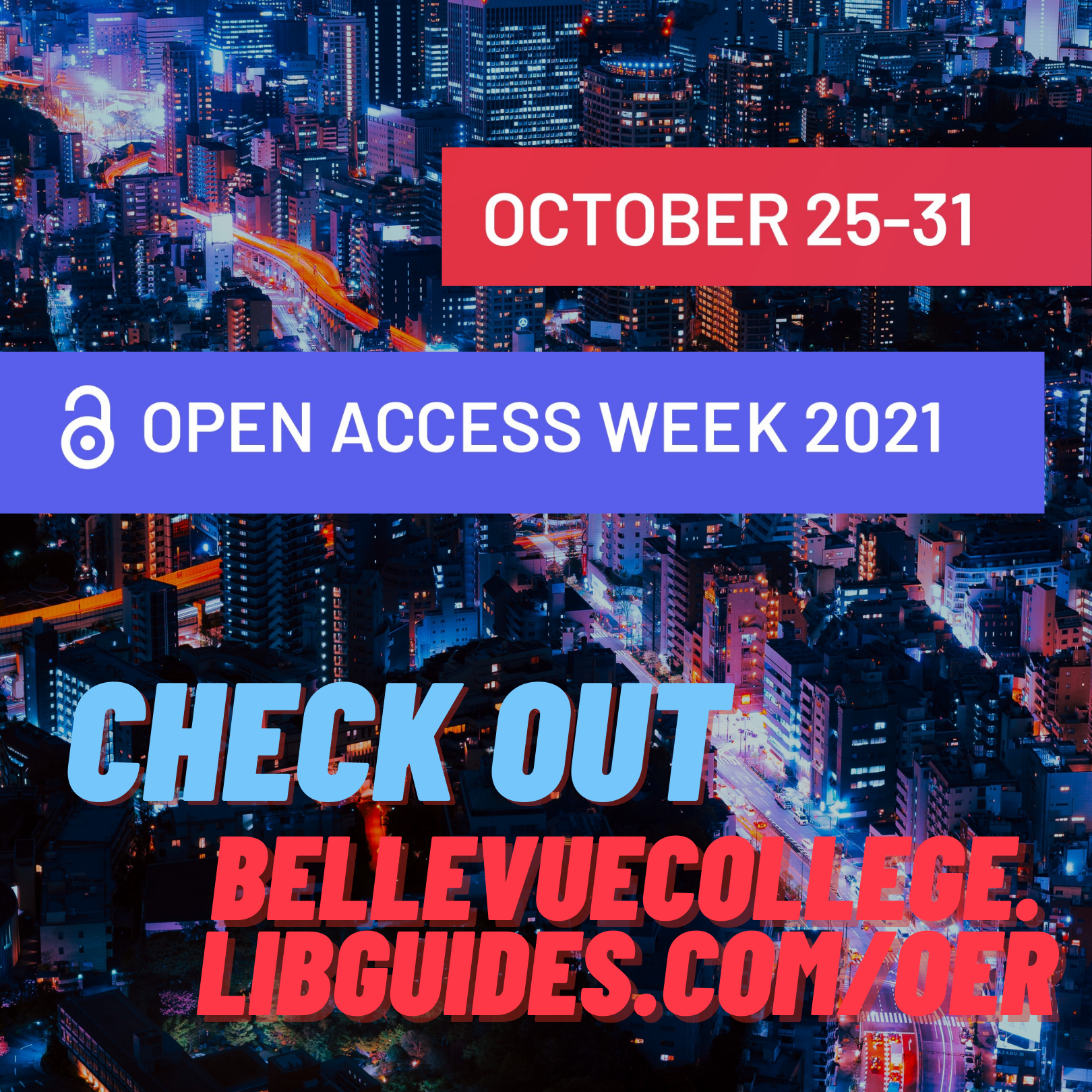 Click to see LibGuide for Open Access Week, Oct 25-31, 2021