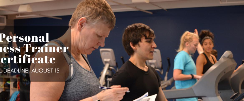 Personal Fitness Trainer Certificate Final Deadline August 15