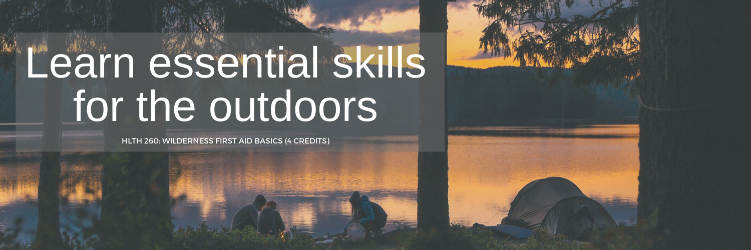 Wilderness Skills First Aid Basics for 4 credits