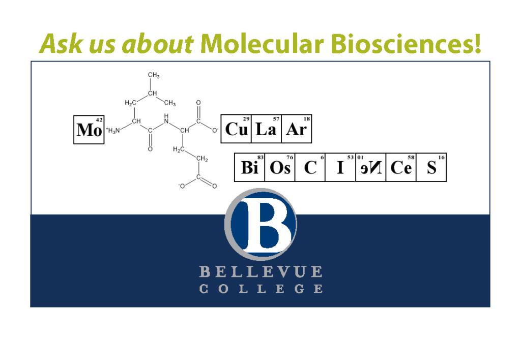 "Image of Molecular Biosciences outreach postcard that says, ""Ask us about Molecular Biosciences!"""
