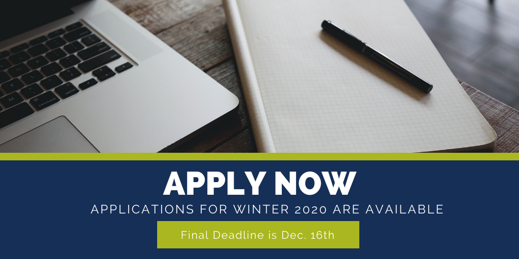 Image stating that Winter 2020 Applications are now Open. Deadline is December 16th.