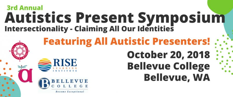 3rd Annual Autistics Present Symposium see link for details