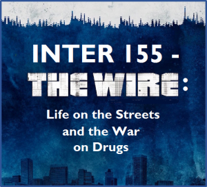 IDS 155, The Wire: The War on Drugs flyer